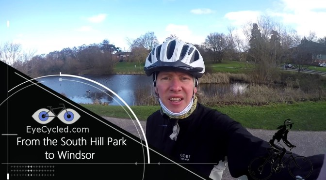 EyeCycled from Bracknell's South Hil Park to Windsor